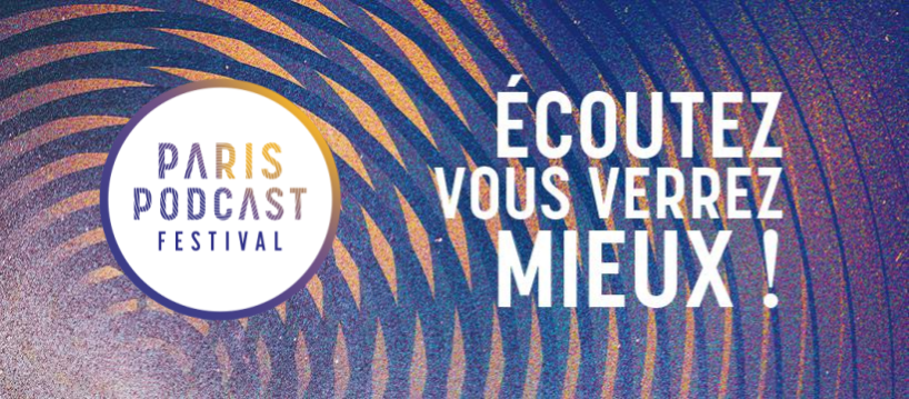 Paris podcast festival